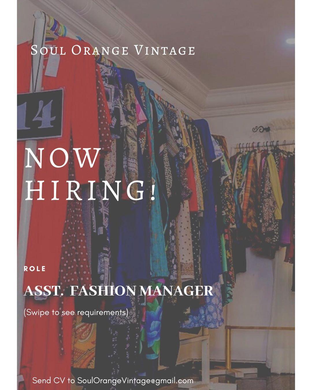 Assistant Fashion Manager Needed At Soul Orange Vintage Amx